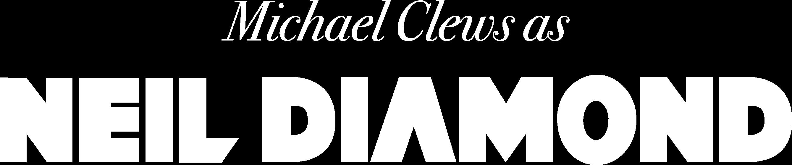 Michael Clews as Neil Diamond